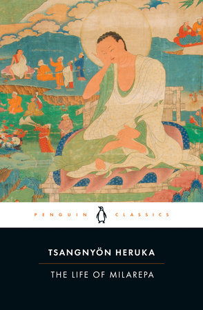 The Life of Milarepa by Tsangnyön Heruka