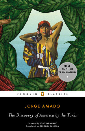 The Discovery of America by the Turks by Jorge Amado