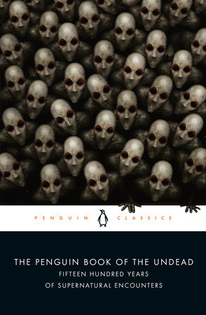 The Penguin Book of the Undead by