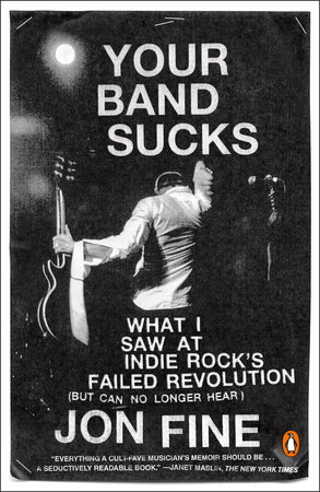 Your Band Sucks by Jon Fine