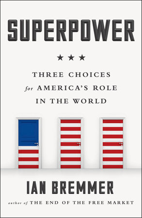 Superpower by Ian Bremmer