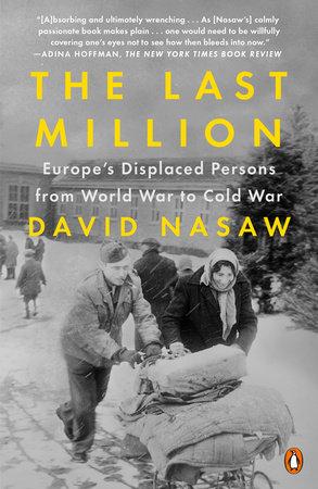 The Last Million by David Nasaw