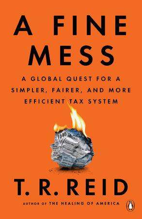 A Fine Mess by T. R. Reid