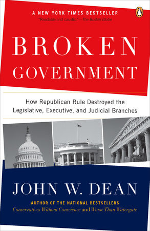 Broken Government by John W. Dean