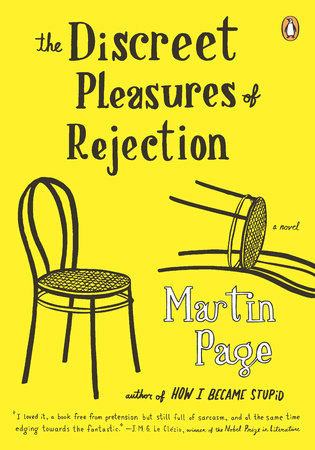 The Discreet Pleasures of Rejection by Martin Page
