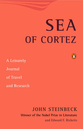 Sea of Cortez by John Steinbeck and Edward F. Ricketts