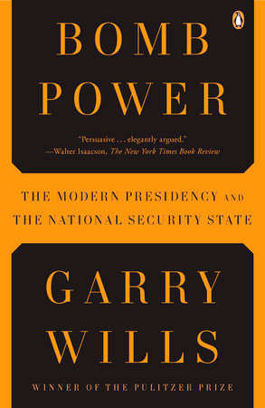 Bomb Power by Garry Wills