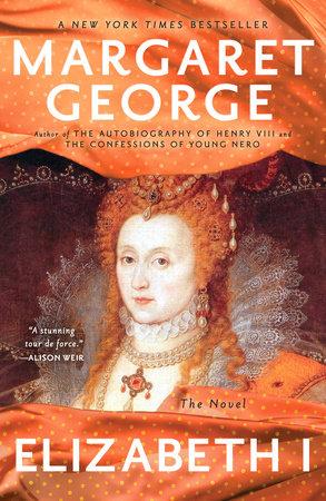 Elizabeth I by Margaret George