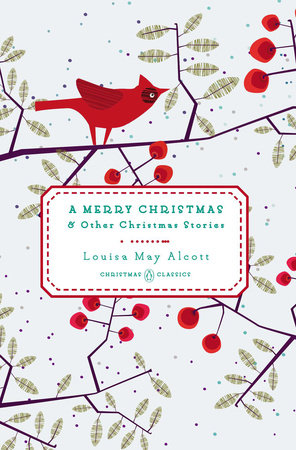 A Merry Christmas by Louisa May Alcott