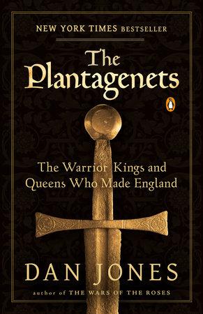 The Plantagenets by Dan Jones