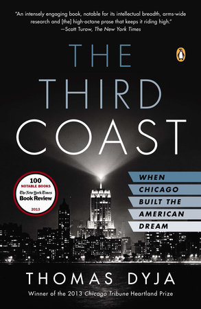 The Third Coast by Thomas L. Dyja