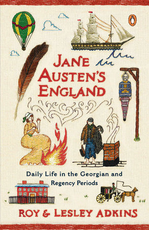 Jane Austen's England by Roy Adkins and Lesley Adkins