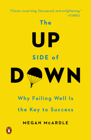 The Up Side of Down by Megan McArdle