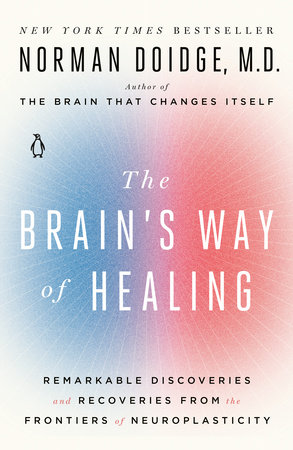 The Brain's Way of Healing by Norman Doidge