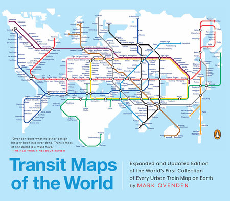 The New Map Of The World.Transit Maps Of The World By Mark Ovenden Penguinrandomhouse Com Books
