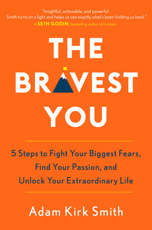 The Bravest You by Adam Kirk Smith