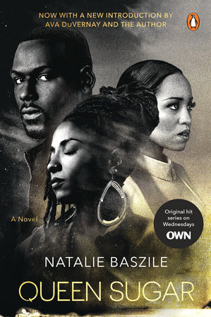 Queen Sugar (TV Tie-In) by Natalie Baszile