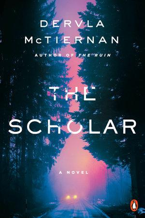 The Scholar by Dervla McTiernan