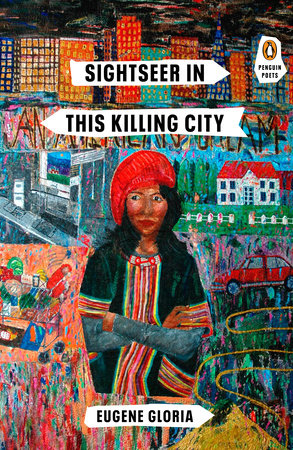 Sightseer in This Killing City by Eugene Gloria