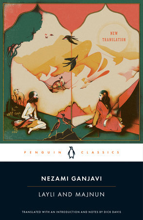 Layli and Majnun by Nezami Ganjavi
