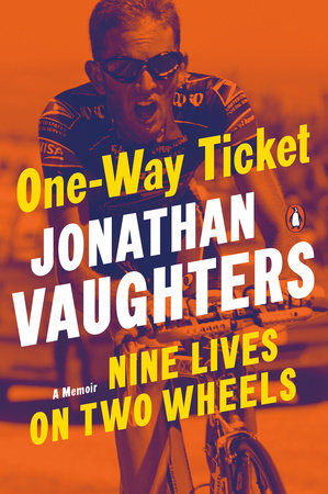 One-Way Ticket by Jonathan Vaughters