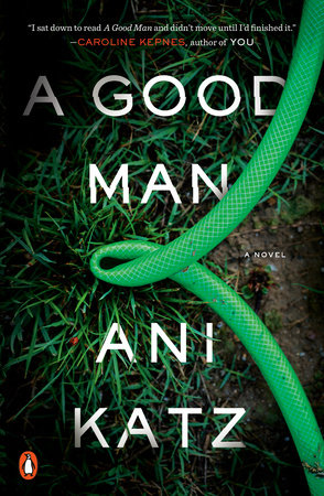 A Good Man by Ani Katz