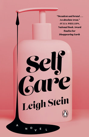 Self Care by Leigh Stein