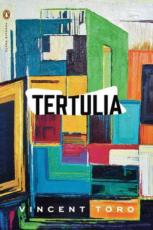 Tertulia by Vincent Toro