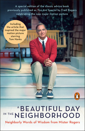A Beautiful Day In The Neighborhood Movie Tie In By Fred Rogers 9780143135388 Penguinrandomhouse Com Books