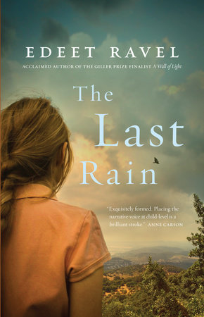 The Last Rain by Edeet Ravel