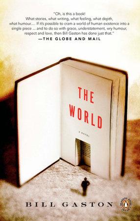 The World by Bill Gaston