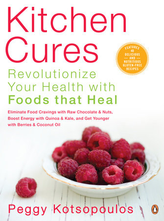 Kitchen Cures by Peggy Kotsopoulos