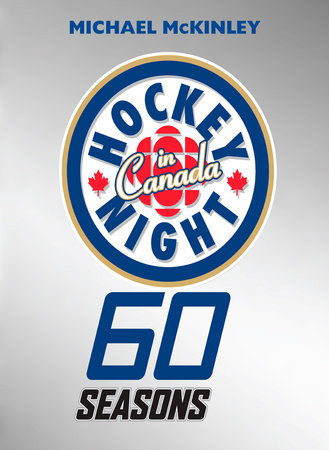 Hockey Night in Canada by Michael McKinley