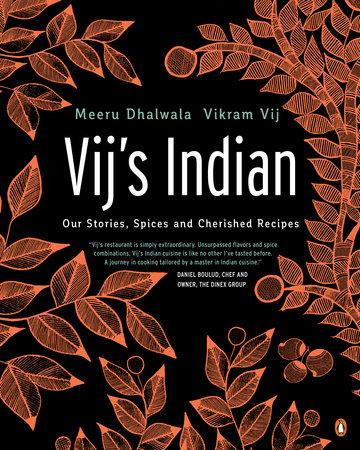 Vij's Indian by Meeru Dhalwala and Vikram Vij