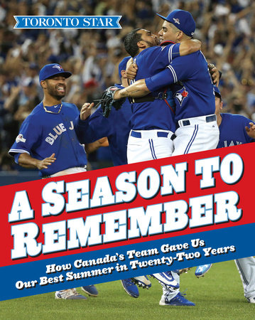 A Season to Remember by The Toronto Star