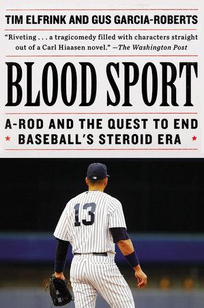 Blood Sport by Tim Elfrink and Gus Garcia-Roberts