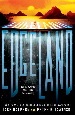 Edgeland by Jake Halpern, Peter Kujawinski | PenguinRandomHouse com: Books