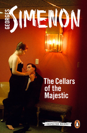 The Cellars of the Majestic by Georges Simenon
