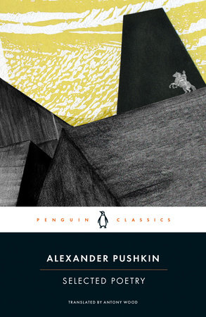 Selected Poetry by Alexander Pushkin