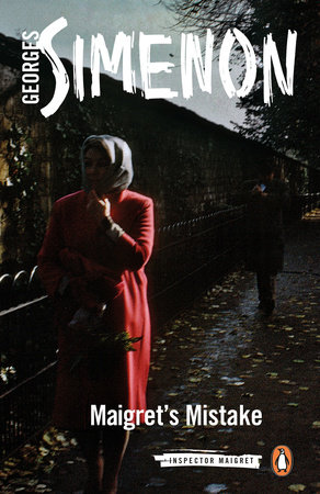 Maigret's Mistake by Georges Simenon