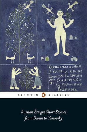 Russian Émigré Short Stories from Bunin to Yanovsky by