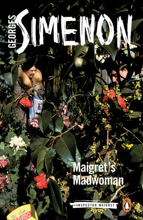 Maigret's Madwoman by Georges Simenon