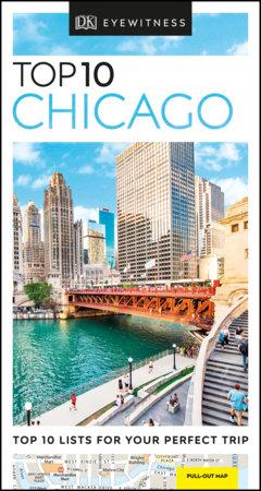 DK Eyewitness Top 10 Chicago by DK Eyewitness