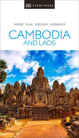 DK Eyewitness Cambodia and Laos by DK Eyewitness