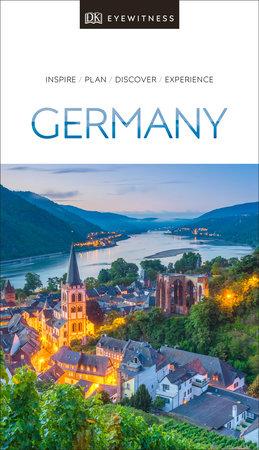 DK Eyewitness Travel Guide Germany by DK Eyewitness