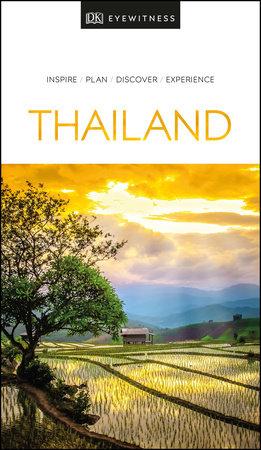 DK Eyewitness Travel Guide Thailand by DK Eyewitness