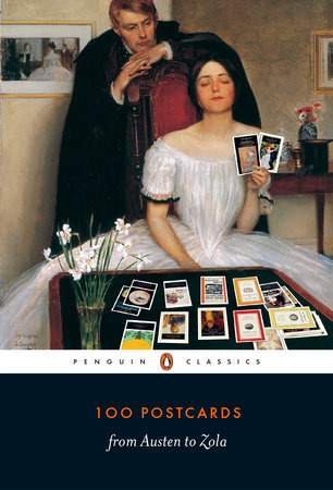 100 Postcards from Austen to Zola by Penguin Classics