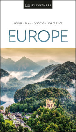 DK Eyewitness Travel Guide Europe by DK Eyewitness