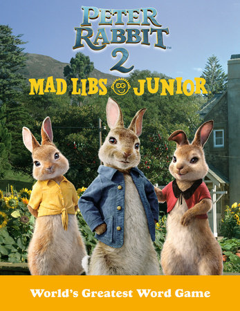 Peter Rabbit 2 Mad Libs Junior by Mad Libs