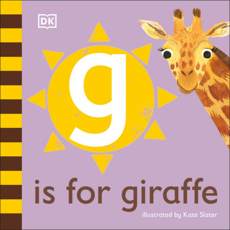 G is for Giraffe by DK